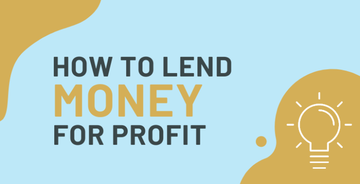How to Lend Money Money for Profit