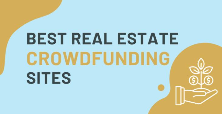 Best Real Estate Crowdfunding Sites [+4 Platform Overviews]